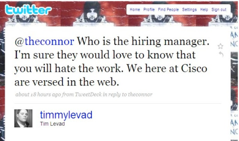 Don't assume your future employer doesn't tweet!