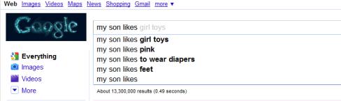 "Google Instant ""My son likes"""